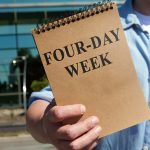 A Four-Day Work Week: The Future Of Work?